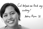 "Audrey Ragsac: ""Cal helped me find my calling!"""