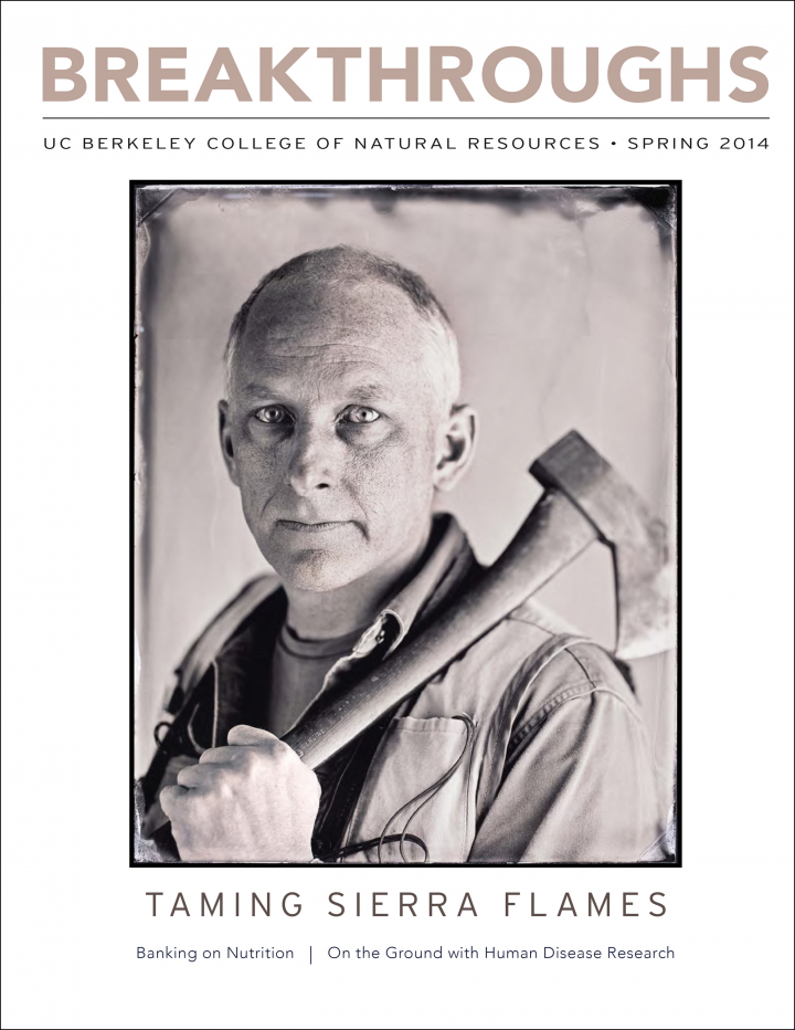 Spring 2014 issue of Breakthroughs focuses on taming the Sierra Flames