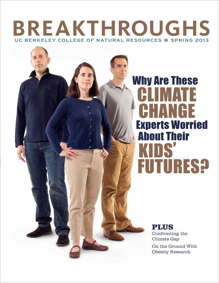 The Spring 2013 issue of breakthroughs looks at why climate change experts are worried about their kids' futures