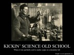 Demotivational: Old School Science