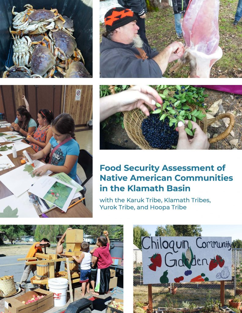Report cover collage of images including box of crabs, man in Karuk hat skinning deer carcass, two hands filling traditional basket with huckleberries, handpainted sign reading Chiloquin Community Garden, three children operating a large apple press, three children gluing plant specimens to paper.