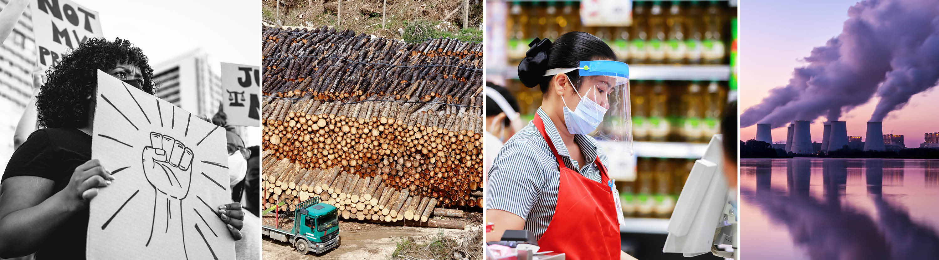 four images: a woman protesting, a forest being cut down, a grocery store employee wearing a mask, and a factory spewing smoke