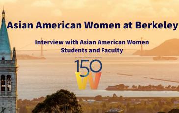 "Opening slide of video titled ""Asian American Women at Berkeley"""